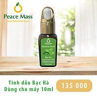 Tinh dầu Bạc Hà Peace Mass dùng cho máy khuếch tán 10ml