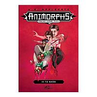 Animorphs - Người Hóa Thú - Tập 6: Tù Nhân