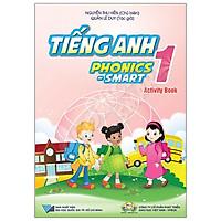 Tiếng Anh 1 Phonics - Smart - Sách Bài Tập (Activity Book)
