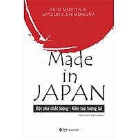 Made In Japan (Đột Phá Chất Lượng - Kiến Tạo Tương Lai) (Tái Bản)