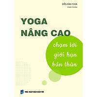YOGA NÂNG CAO - Chạm tới giới hạn bản thân