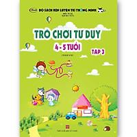 Trò chơi tư duy 4-5 tuổi Tập 3