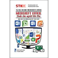 Tự Học Nhanh Microsoft Office-Microsoft Office Dành Cho Người Bắt Đầu