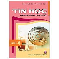 Tin Học Dành Cho THCS - Quyển 4
