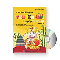Tự học tiếng Trung qua Truyện Cười (Trung – Pinyin – Việt) + DVD quà tặng