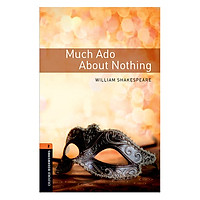 Oxford Bookworms Library Level 2: Much Ado About Nothing Playscript
