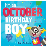I'm An October Birthday Boy