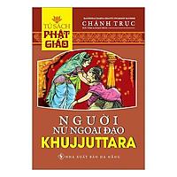 Người Nữ Ngoại Đạo Khujjuttara
