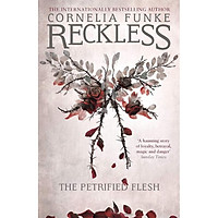Reckless I: Petrified Flesh