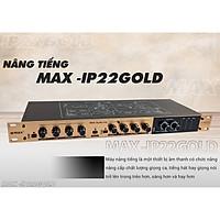 Nâng tiếng Max IP22 Gold - Thiết kế kim loại cao cấp, đèn led nổi bật - Cải thiện chất lượng âm thanh tối ưu - Đầy đủ chức năng, đầy đủ kết nối - Bền bỉ, đơn giản, hiệu quả - Đem lại âm thanh sống động nhất cho bạn - Hàng nhập khẩu