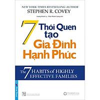 Sách - 7 thói quen tạo gia đình hạnh phúc - FirstNews