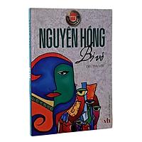 Bỉ Vỏ - Tiểu thuyết đặc sắc của nhà văn Nguyên Hồng - Danh tác văn học Việt Nam