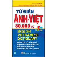 Từ Điển Anh - Việt 80.000 Từ (Tái Bản)
