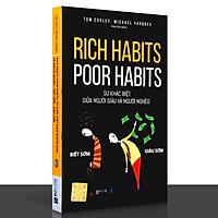 Sách - Rich Habits - Poor Habits - Sự Khác Biệt Giữa Người Giàu Và Người Nghèo