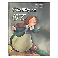 Phù Thủy Xứ Oz - Truyện Song Ngữ