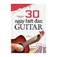 30 Ngày Biết Đàn Guitar