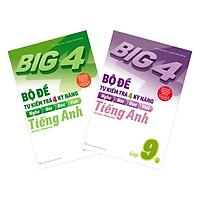 Combo Big 4 Bộ Đề Tự Kiểm Tra 4 Kỹ Năng Nghe - Nói - Đọc - Viết (Cơ Bản Và Nâng Cao) Tiếng Anh Lớp 9 (2 Tập)