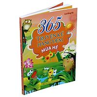 365 Truyện Kể Hằng Đêm - Mùa Hè (Tái Bản 2021)