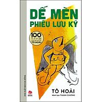 Dế Mèn Phiêu Lưu Ký – Thành Chương Minh Họa - Ấn Bản Kỉ Niệm 100 Năm Tô Hoài