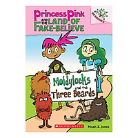 Princess Pink Book 1: Moldylocks And The Three Beards