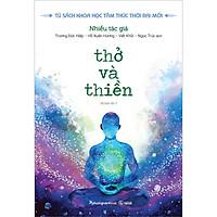 Thở Và Thiền (Tái Bản)