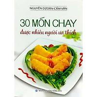 Sách - 30 Món Chay Được Nhiều Người Ưa Thích