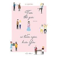 Sách Trên thế giới này có trăm ngàn kiểu yêu-Tặng kèm Postcard Greenlife