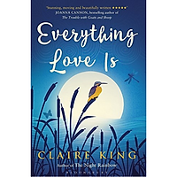 Everything Love Is