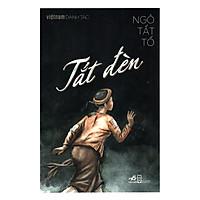 Việt Nam Danh Tác - Tắt Đèn ( Tái Bản 2018 )