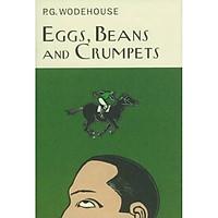 Truyện đọc tiếng Anh - Eggs, Beans And Crumpets