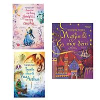 Illustrated Classics - Chuyện Kể Về Các Chàng Hoàng Tử Và Các Nàng Công Chúa + Truyền Thuyết Vua Arthur + Nghìn Lẻ Một Đêm