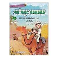 Sa Mạc Sahara - Kho Báu Dưới Ánh Mặt Trời