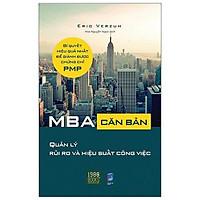 Sách - MBA Căn Bản - Quản Lý Rủi Ro Và Hiệu Quả Công Việc