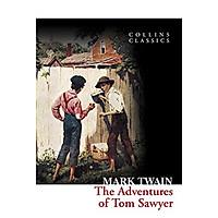 Collins Classics: The Adventures Of Tom Sawyer