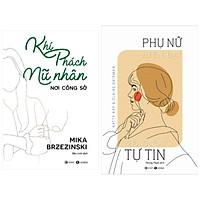 Combo 2 sách kĩ năng nghệ thuật sống dành cho phái đẹp: Khí phách nữ nhân nơi công sở + Phụ nữ hiện đại không ngại tự tin