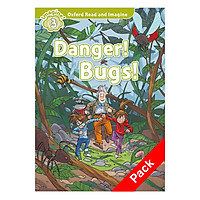 Oxford Read and Imagine 3: Danger Bugs Pack
