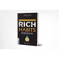Rich Habits - Thói quen thành công của những triệu phú tự thân (TẶNG Kèm Bút Phản Quang )