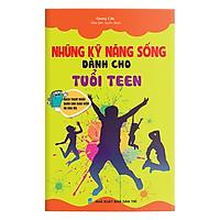 Những Kỹ Năng Sống Dành Cho Tuổi Teen (2 Màu)