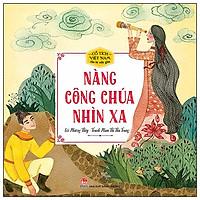 Cổ Tích Việt Nam Cho Bé Mẫu Giáo - Nàng Công Chúa Nhìn Xa (Tái Bản)