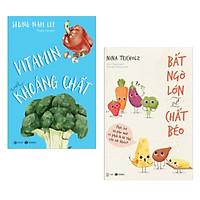Combo sách Dinh Dưỡng và Chăm Sóc Sức Khỏe: Vitamin Và Khoáng Chất + Bất Ngờ Lớn Về Chất Béo (Tặng kèm Bookmark Happy Life)