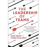 The Leadership Of Teams