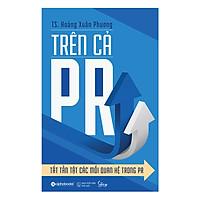 Trên Cả PR - Tất Tần Tật Các Mối Quan Hệ Trong PR