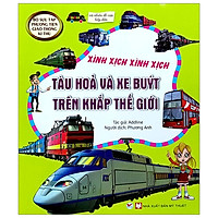 Bộ Sưu Tập Phương Tiện Giao Thông Kì Thú - Tàu Hỏa Và Xe Buýt Trên Khắp Thế Giới