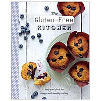 Health Kitchen: The Gluten-Free Kitchen