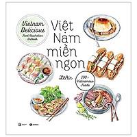 Việt Nam Miền Ngon (Tái Bản 2019)