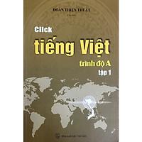 Sách Click Tiếng Việt trình độ A tập 1