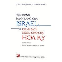 Vận Động Hành Lang Của Israel Và Chính Sách Ngoại Giao Của Hoa Kỳ