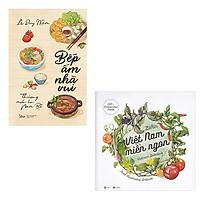 Bộ 2 cuốn sách khám phá ẩm thực Việt Nam: Bếp Ấm Nhà Vui Thương Món Ăn Nam - Việt Nam Miền Ngon