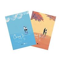 Chúng Ta - Tân Di Ổ - Bản Đặc Biệt Tặng Kèm 04 Postcard + Sổ Tay ( Bộ 2 Tập )