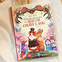 Sách thiếu nhi - Chuyến Phiêu Lưu Của Anh Em Chuột Lang (Bìa mềm)